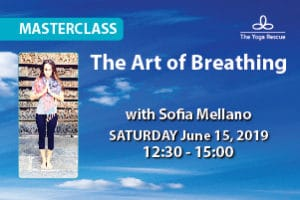 The Yoga Rescue - Sofia Mellano Workshop The Art of Breathing